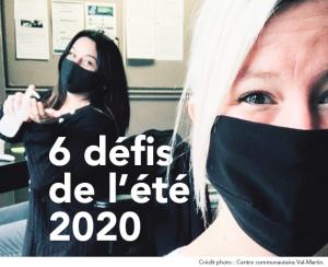 6 DÉFIS DE L'ÉTÉ 2020